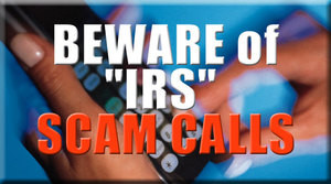 Associated Tax tells you to beware of scam IRS phone calls and e-mails